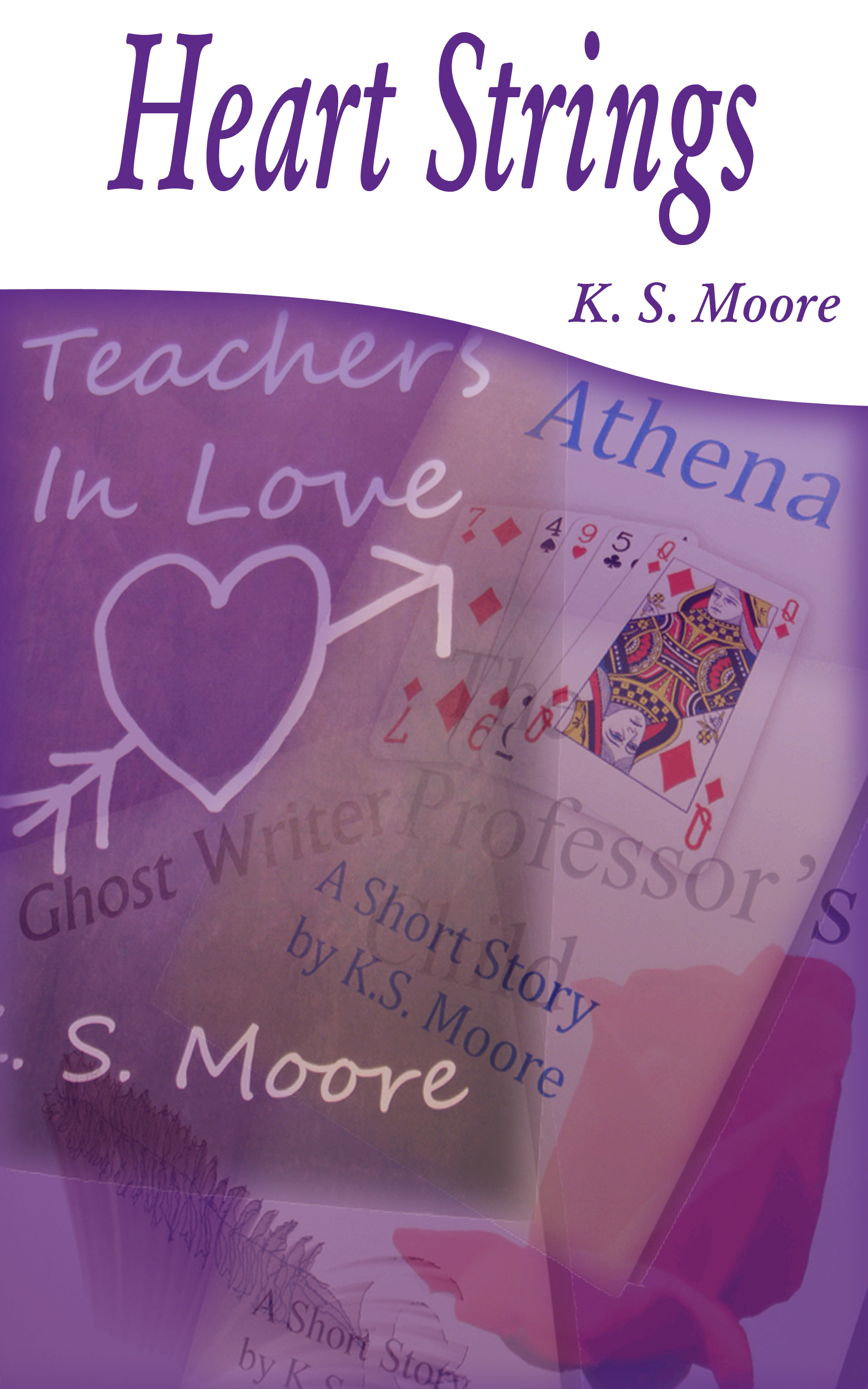 Cover Image for new ebook collection of short stories: 'Heart Strings' by K. S. Moore.