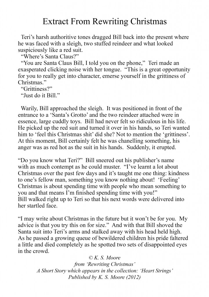 Extract from Rewriting Christmas, a festive tale which appears in the collection: Heart Strings by K. S. Moore