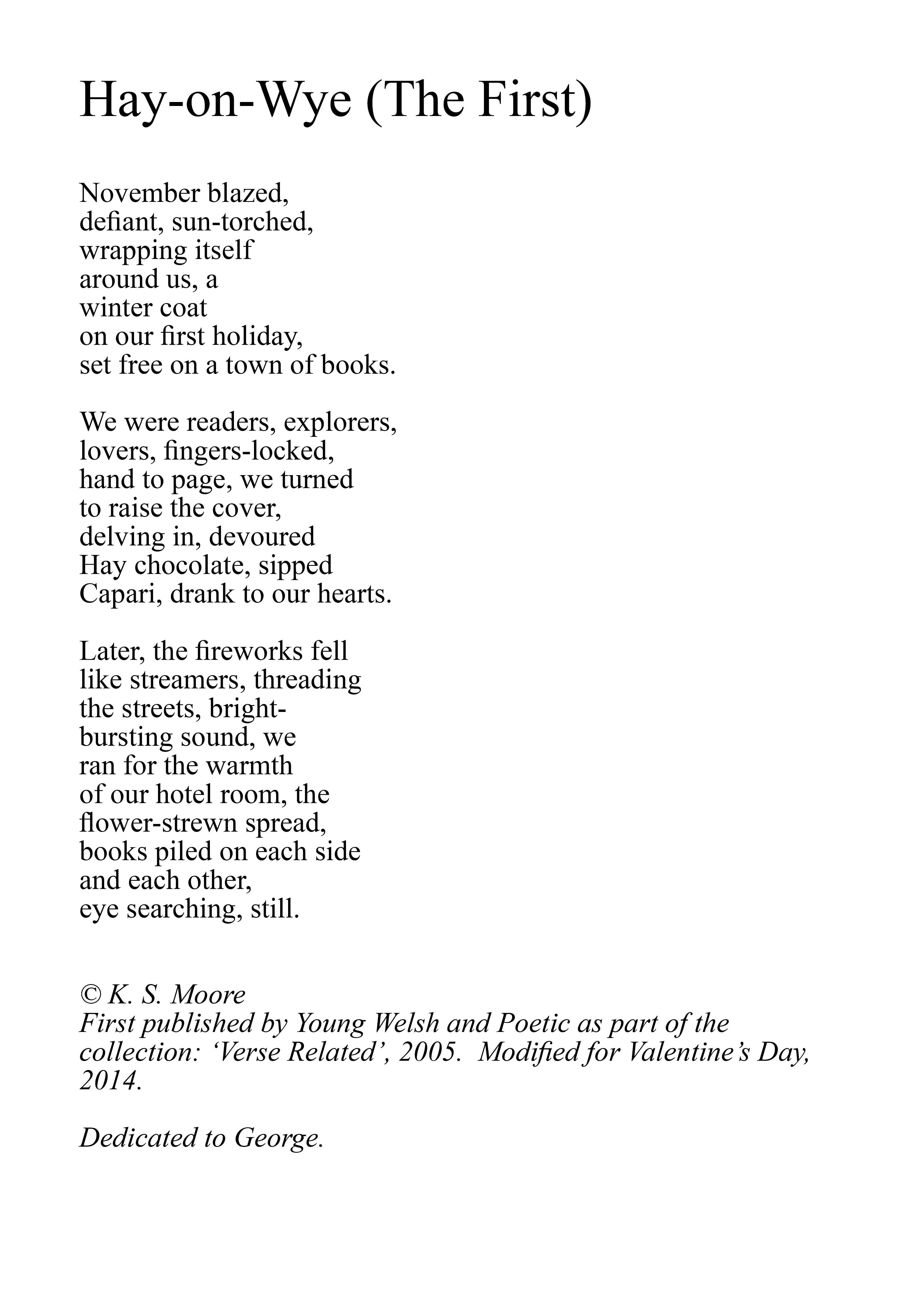 hay on wye the first a poem by k s moore - First Valentines Day